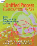 The Unified Process Elaboration Phase: Best Practices in Implementing the UP