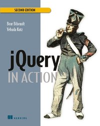 jQuery in Action 2nd Edition (h�ftad)