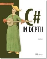 C# in Depth 2nd Edition (h�ftad)