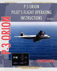 P-3 Orion Pilot's Flight Operating Instructions Vol. 2 (h�ftad)
