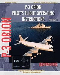 P-3 Orion Pilot's Flight Operating Instructions Vol. 1 (h�ftad)