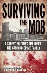 Surviving the Mob (h�ftad)