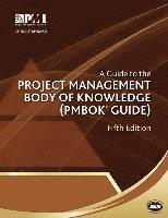A Guide to the Project Management Body of Knowledge (PMBOK Guide), 5th Edition (h�ftad)