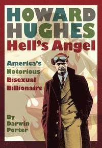 Howard Hughes, Hell's Angel (inbunden)