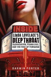 Inside Linda Lovelace's Deep Throat (h�ftad)