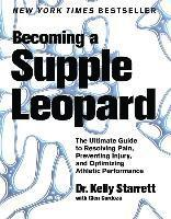 Becoming a Supple Leopard (inbunden)
