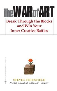 The War of Art: Break Through the Blocks and Win Your Inner Creative Battles (h�ftad)