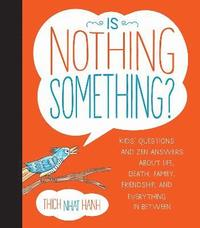 Is Nothing Something? (inbunden)
