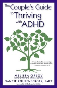 Couple's Guide to Thriving with ADHD (h�ftad)