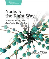 Node.js the Right Way (h�ftad)