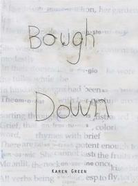 Karen Green - Bough Down (inbunden)