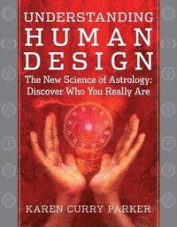 Understanding Human Design (h�ftad)
