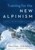 Training for the New Alpinism (h�ftad)