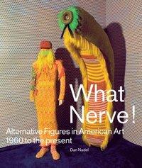 What Nerve! (h�ftad)