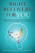 Right Recovery for You