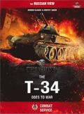 The World of Tanks: The T-34 Goes to War