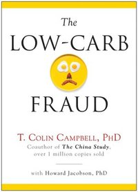 The Low-Carb Fraud (h�ftad)