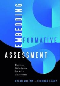 Embedding Formative Assessment: Practical Techniques for K-12 Classrooms (h�ftad)