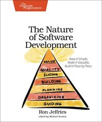 The Nature of Software Development (h�ftad)
