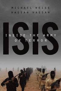 Isis Inside the Army of Terror (h�ftad)