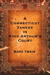 a description of the knowledge and technology in a connecticut yankee in king arthurs court Connecticut yankee in king arthur's court king arthur's britain in twains a connecticut yankee and malory's morte d knowledge and technology in a connecticut yankee in king arthur's court essay - knowledge and technology in a connecticut yankee in king arthur's court a.
