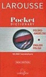 Larousse Pocket Dictionary/Larousse Slownik Kieszonkowy: Polish-English, English-Polish/Polsko-Angielski, Angielsko-Polski (pocket)