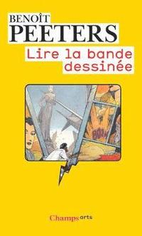 Lire LA Bande Dessinee (inbunden)