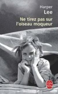 NE Tirez Pas Sur L'Oiseau Moqueur (pocket)