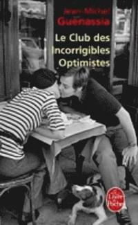 Le Club DES Incorrigibles Optimistes (inbunden)