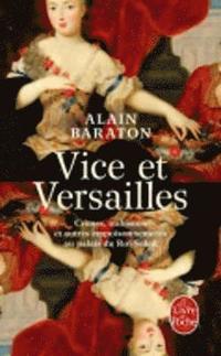 Vice Et Versailles (inbunden)