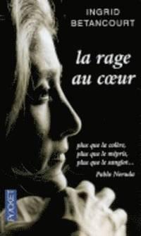 La Rage Au Coeur (h�ftad)