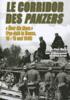 Le Corridor Des Panzers: v. 1 'Uber die Maas': Par-dela la Meuse, 10 - 15 mai 1940