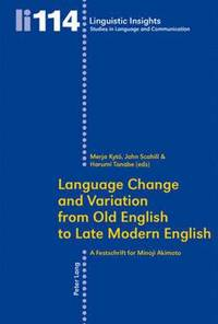 language variation and change in sultanate Labov demonstrates labov: language variation and change 27 consistency in his research topics over the decades emerged around him as a.