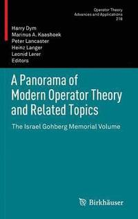A Panorama of Modern Operator Theory and Related Topics (inbunden)