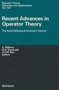 Recent Advances in Operator Theory (inbunden)