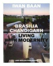 Brasilia-Chandigarh (inbunden)
