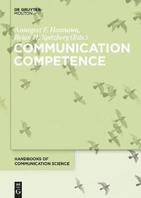 communication competence spitzberg and cupach The interactive media package for a programmatic online communication competence assessment system brian h spitzberg impacct is an online survey covering over 40 self-report types of student personal competence (spitzberg & cupach, 1989, 2002 spitzberg, 2003).