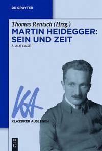 Martin Heidegger: Sein Und Zeit (häftad)