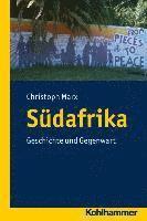 Sudafrika: Geschichte Und Gegenwart (inbunden)