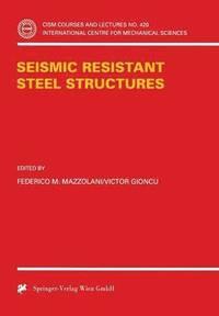Seismic Resistant Steel Structures (inbunden)