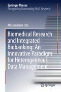 Biomedical Research and Integrated Biobanking: An Innovative Paradigm for Heterogeneous Data Management