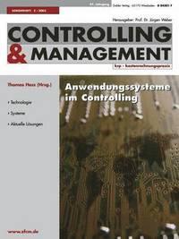Anwendungssysteme Im Controlling: Was Treibt Die Entwicklung? (inbunden)