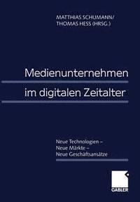 Medienunternehmen im Digitalen Zeitalter (inbunden)
