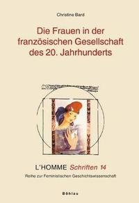 Die Frauen in der franz�sischen Gesellschaft des 20. Jahrhunderts (h�ftad)