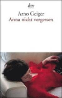 Anna Nicht Vergessen (inbunden)