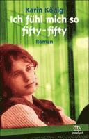 Ich Fuhl Mich So Fifty-fifty (h�ftad)