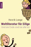 Weltliteratur f�r Eilige (h�ftad)