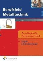 Berufsfeld Metalltechnik Grundlagen der Fertigungstechnik (h�ftad)