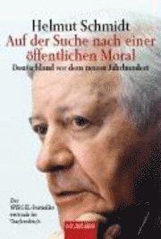 Auf der Suche nach einer öffentlichen Moral - Helmut Schmidt - Bok (9783442150717) | Bokus bokhandel - 9783442150717_large