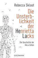 Die Unsterblichkeit der Henrietta Lacks (h�ftad)